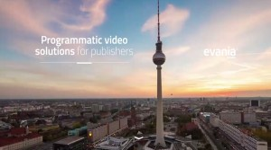evania video etabliert Programmatic Video
