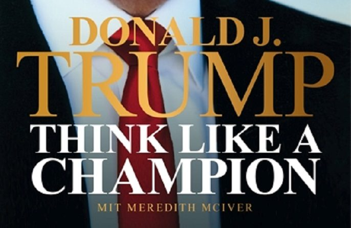 Think like a Champion von Donald Trump