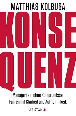 Matthias Kolbusa: Management ohne Kompromisse