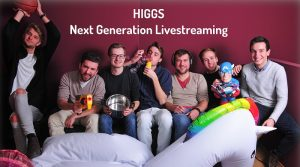 HIGGS live Livestreaming