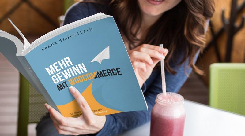 Mehr Gewinn mit WooCommerce - Franz Sauerstein