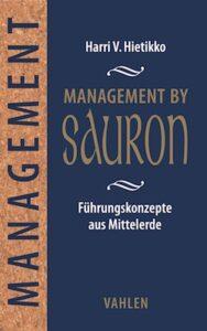 """Management by Sauron - Was Manager aus """"Herr der Ringe"""" lernen können"""