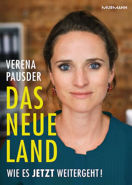 Verena Pausder: Das Neue Land -Wie es jetzt weitergeht