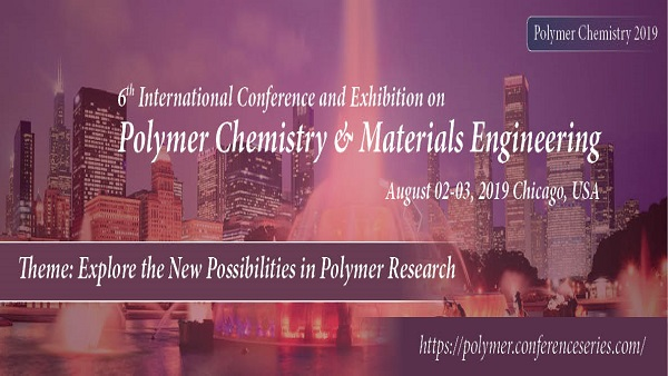 Conference and Exhibition on Polymer Chemistry and Materials Engineering