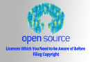 Open Source Licences Which You Need to be Aware of Before Filing Copyright